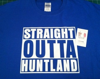 Straight Outta Huntland shirt tshirt  -  infant toddler children small med large xlarge 2xl 3xl