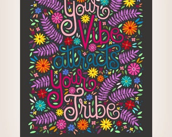 8x10-in Vibe Quote Illustration Print.