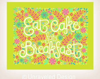 8x10-in 'Eat Cake for Breakfast' Quote Illustration Print.