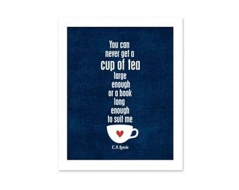 Typography Poster A Cup of Tea and a Long Book - CS Lewis Navy Blue Home Decor Kitchen Quote Modern Original Print Cup of Tea Wall Art