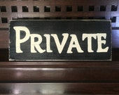 PRIVATE Office Workspace Off Limits Room etc. Plaque Wooden Sign U Pick Color