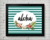 Aloha 8x10 Instant Download Printable Digital Art Print