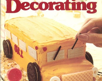 Better Homes and Gardens - Creative Cake Decorating