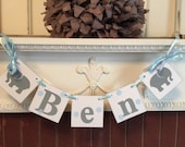 Elephant Childrens NAME Banner , Baby Shower Decorations , 1st Birthday Decoration , Gray & blue Birthday Decorations, You Pick the Color