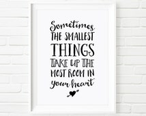 Digital Print, Winnie the Pooh quote, Sometimes the smallest things take up the most room in your heart, kids print, children's print