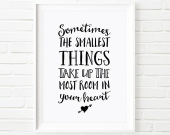 Print Art, Winnie the Pooh quote, Sometimes the smallest things, printable quote, kids print, children's print, nursery wall art, kids decor