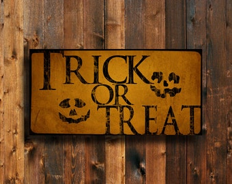 Trick or Treat Sign - Halloween Sign - Halloween decor - Halloween trick or treat decor - Orange Halloween sign