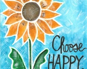 Choose happy - Art print available in three sizes