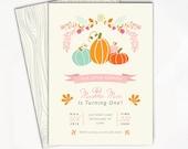 Pumpkin Birthday Invitation - First Birthday Invitation, Our Little Pumpkin, Girl Birthday Invitation, Fall Birthday, Printable Invitation
