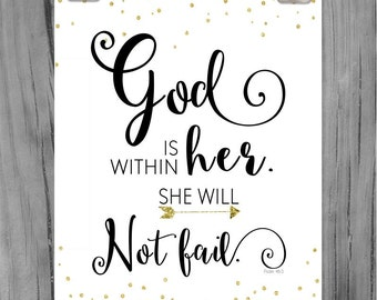 God is within her she will not fail- Inspritational print.  Modern Print