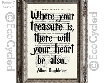 Harry Potter Quote Where Your Treasure Is There Will Your Heart Be Also on Vintage Upcycled Dictionary Art Print Book Art Print Recycled