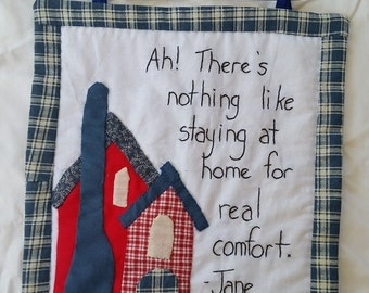 Wallhanging, comfort of home wall quote, mini wall quilt