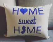 Any State - Home Sweet Home Pillow - Customize with your state / Home Decor, Gift for her, Gift for him, Christmas, New Home, Graduation