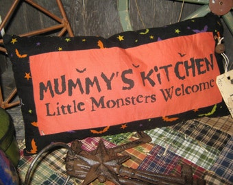 """PRIMITIVE Quilt Pieced Lg PILLOW -  """" Mummys Kitchen - Little Monsters Welcomed """" Fall Decoration Halloween"""