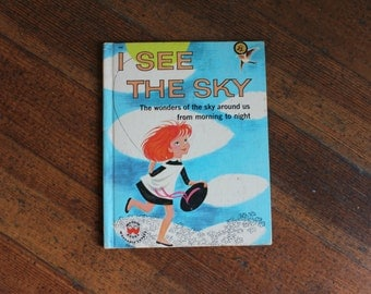 Vintage Children's Book - I See The Sky by Ann Peters (Wonder Book - 1960)