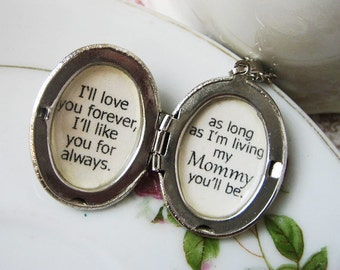 Locket for mother necklace  I'll love you forever I'll like you for always my Mommy quote  pendant necklace for Mom with message of love