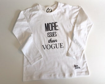 "Girls - Long Sleeve Raglan Tee - ""More issues than Vogue"""