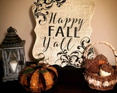 Happy Fall Yall Decorative Sign, Fall Decoration, Ornate Shape