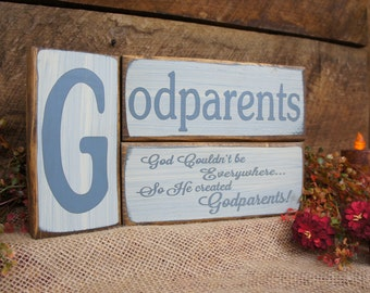 Godparents 3 PC solid wood block set rustic antiqued & distressed God Couldn't be everywhere so he created Godparents
