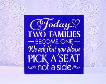 Royal Blue Wedding Sign/White Lavender and royal Blue/Today two families become one pick a seat/wooden sign/seating assignment free seating