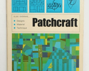 Patchcraft by Elsie Svennas 1971