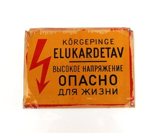 Tin Sign Soviet Vintage Metal Electricity Sign Danger Sign Caution Sign High Voltage Danger Estonian Russian Language Old Signs