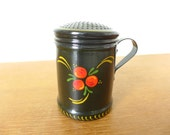 Black folk art toleware sugar shaker or powder shaker with red berries