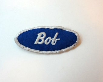 Vintage Embroidered Name Patch BOB Bowling Name Sew on Patch Uniform 1970s Upcycled Supply