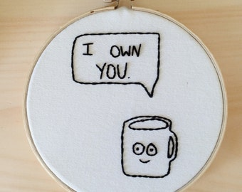 Funny Coffee Embroidery Hoop Art