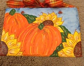 Pumpkin and Sunflowers hand painted slate Thanksgiving/Harvest decor Welcome Sign