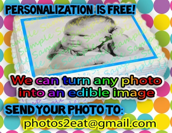 Edible Icing Frosting Sheet  Image Birthday Personalized Decoration Add Your Own Photo Theme Logo Character Cake Topper