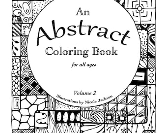 An Abstract Coloring Book for All Ages: Volume 2 - PRINTABLE