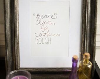 Peace Love & Cookie Dough