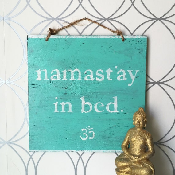 namast 39 ay in bed wood sign namaste in bed sign by hollywoodtwine. Black Bedroom Furniture Sets. Home Design Ideas