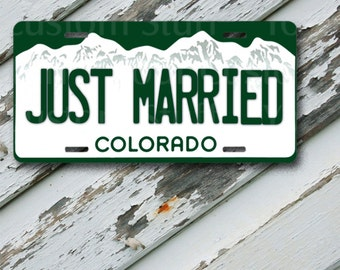 "License Plate Colorado Just Married  6"" x 12""  Aluminum Vanity License Plate"