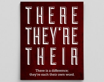 Grammar There They're and Their Print Perfect English Gift Teacher Gifts for Teachers Typographic Print English Gifts Gag Gift Office Decor