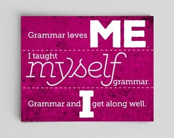 Grammar Me Myself and I Print English Gift Teacher Gifts for Teachers Pink Typographic Print English Gifts Gag Gift Office Decor