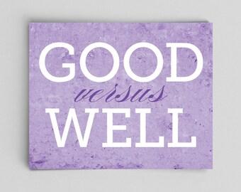 Good versus Well Grammar Print English Teacher Gifts for Teachers Light Purple Typographic Print English Gifts Gag Gift Office Decor