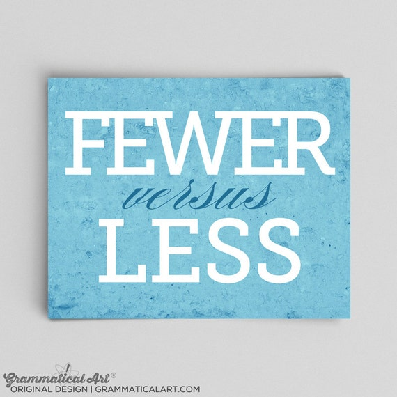 English Grammar Fewer Vs. Less Print for Love English Teacher Gifts for Teachers Typographic Print English Gifts Gag Gift Office Decor