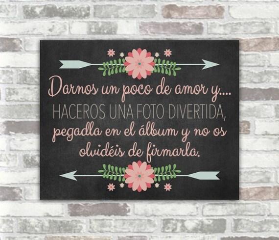 INSTANT DOWNLOAD - Printable Spanish Wedding Sign - Photograph Guestbook - Darnos un poco de amor y haceros una foto divertida - Digital