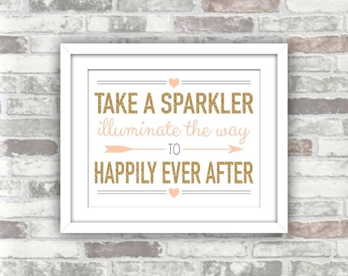 INSTANT DOWNLOAD - Printable Wedding Sparkler Sign - Happily Ever After - Digital File - Gold Glitter Effect Blush Pink-Peach - 8x10 - Decor