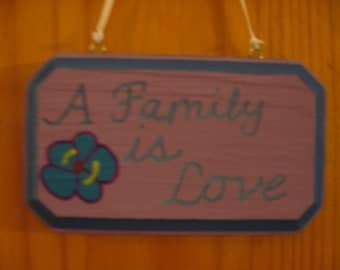 A Family is love sign
