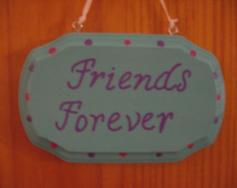 Friends Forever Wooden Sign Plaque Light Turquoise