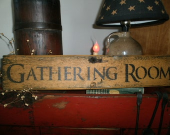 Primitive Gathering Room Sign