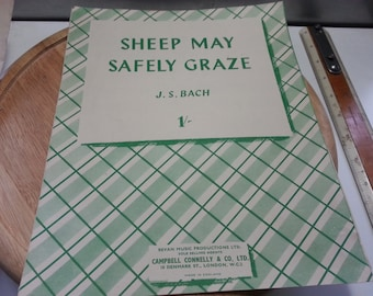 Sheep may safely graze, J S Bach, 1948 vintage music sheet