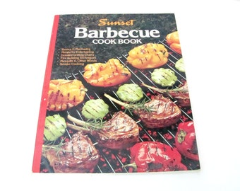Vintage Barbecue Cookbook, 1980s Sunset Barbecue, Cookbook, Recipes, Vintage Cookbook, 1980s Recipes