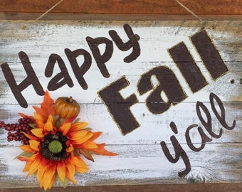 """Barn wood rustic sign """"Happy Fall Y'all"""" barnwood weathered primitive unfinished"""