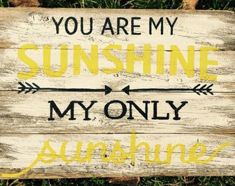 "Barn wood rustic sign ""You are my Sunshine"" barnwood weathered primitive unfinished"