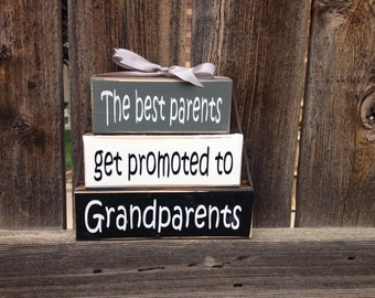 Mothers/Fathers day wood blocks-The best Parents get promoted to Grandparents-Grandparents block