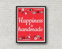 Happiness is Handmade, Craft Room Decor, Colourful Home Art Print, Handmade Gift, Illustrated Typography Print, 8 x 10 Print